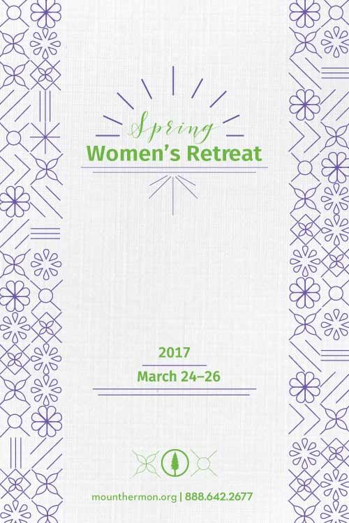 Spring 2017 Women's Retreat Poster